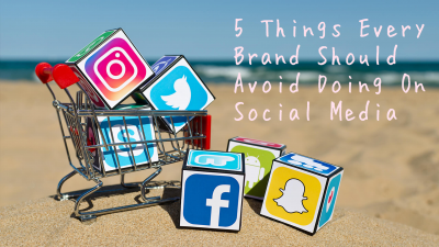 5 Things Every Brand Should Avoid Doing on Social Media | Go Mungo SEO
